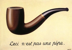 "The caption below the image is translated as, ""This Is Not A Pipe"". However, this painting by René Magritte's is actually titled, ""The Treachery of Images""."