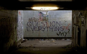 "Graffiti subway art says, ""question everything-why"""